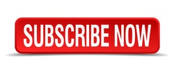 Subscribe now red 3d square button isolated on white