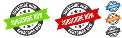 subscribe now stamp. subscribe now round ribbon sticker. label