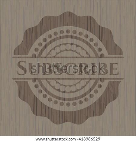 Subscribe retro wood emblem