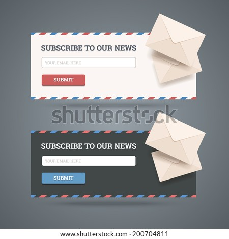 Subscribe to newsletter form for web and mobile applications in two flat styles with envelopes. Vector illustration.