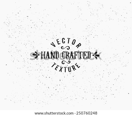 Subtle vintage texture in black and white. Vector textured effect. Retro style insignia design. #250760248