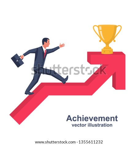 Success achievement. Businessman runs up arrow chart. At top is winning cup. Go to victory. Desire to win. Way to victory. Vector illustration flat design. Isolated white background. Business metaphor