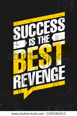 b94a4cce9211 Success Is The Best Revenge. Inspiring Creative Motivation Quote Poster  Template. Vector Typography Banner