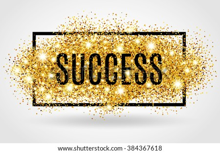 Success symbol. Successful gold background for flyer, poster,  banner, web header. Abstract golden texture for text, type, quote. Shine blur backdrop.
