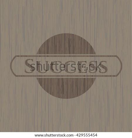 Success wood emblem. Vintage.