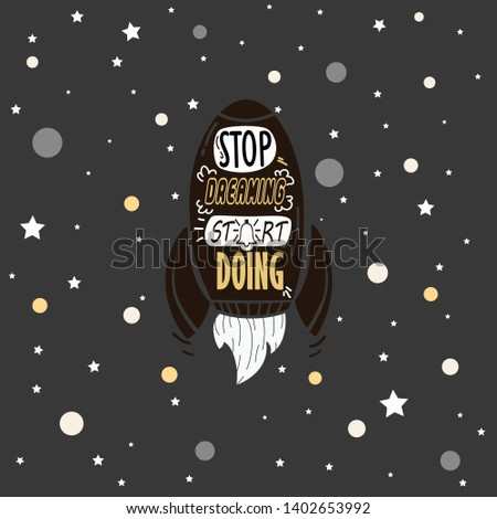 Successful peoples say stop dreaming start doing