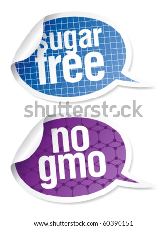 Sugar free and GMO free food stickers set in form of speech bubbles.