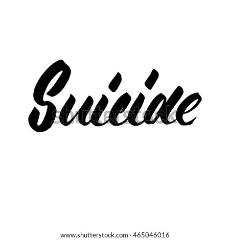 suicide  ink hand lettering