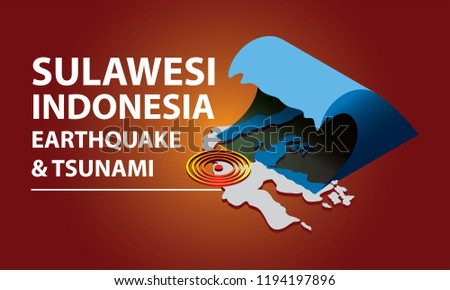 Sulawesi Indonesia earthquake and tsunami text with isometric illustration of tsunami wave and earthquake signal hitting on the Sulawesi map.