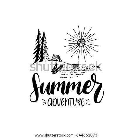 Summer adventure poster with lettering. Vector touristic label template with hand drawn forest lake illustration. Camp emblem design.