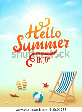 Summer beach, Summer time, Hello summer inscription, Summer wallpaper, Summer travel, Beach background, Summer party, Summer background, Summer vector, Summer art, Summer design, Summer poster