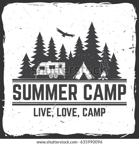 Summer camp. Vector illustration. Concept for shirt or logo, print, stamp or tee. Vintage typography design with rv trailer, camping tent and forest silhouette. Camping and outdoor adventure emblems