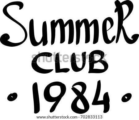 summer club 1984 hand drawn