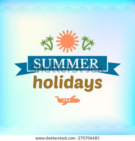 Summer colorful sign,summer holidays, retro typography, sea and beach logo on water background