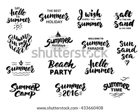 Summer hand drawn brush letterings. Summer typography - hello summer, summer camp, welcome to summer paradise, the best summer holiday, beach party, summer 2016.
