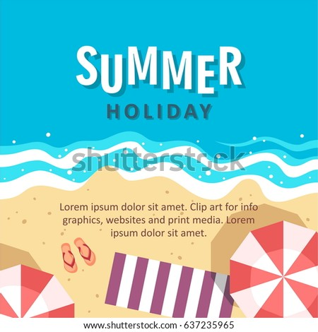 Summer holiday concept vector illustration. Top view of beach. Template for poster, banner, card, flyer etc.