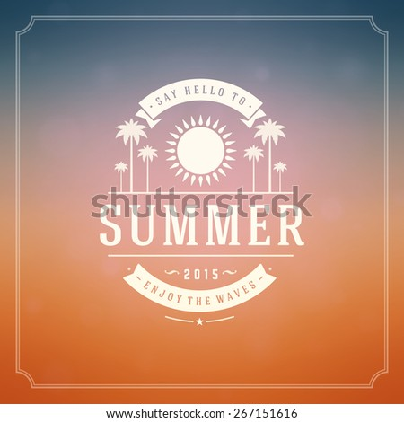 Summer holidays background. Beautiful blurred glowing bokeh light and typography message vector design.