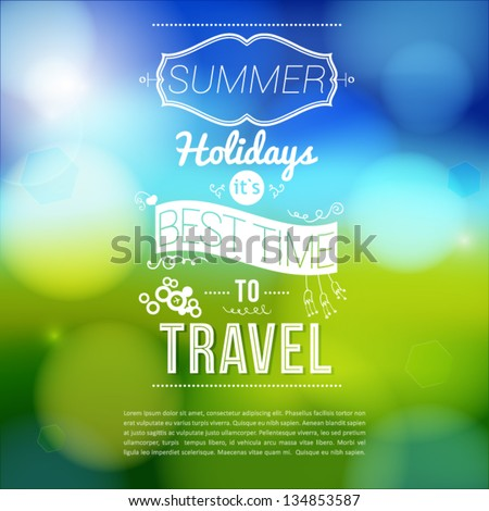 Summer holidays poster with blurry effect. Vector background.