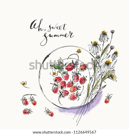 Summer ink and watercolor stain illustration. Wild strawberries on a plate and daisy bouquet top view. Hand lettering ah, sweet summer. Nice background for organic products, greeting cards, calendars.