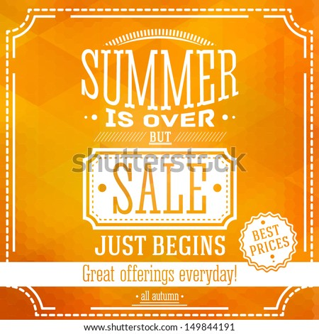 summer is over but sale just