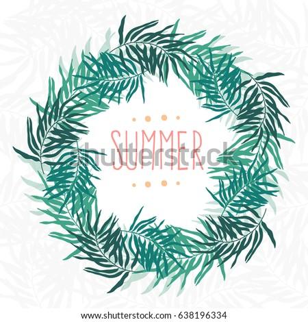 Summer Palm Leaves Frame,Vector Illustration.  #638196334
