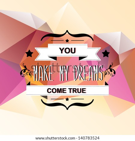 make my dreams come true essay Goals are just dreams with deadlines dream big, and you are sure to achieve great things in life and in business.