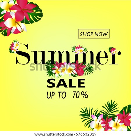 Summer sale Concept. Summer background with tropical flowers. #676632319