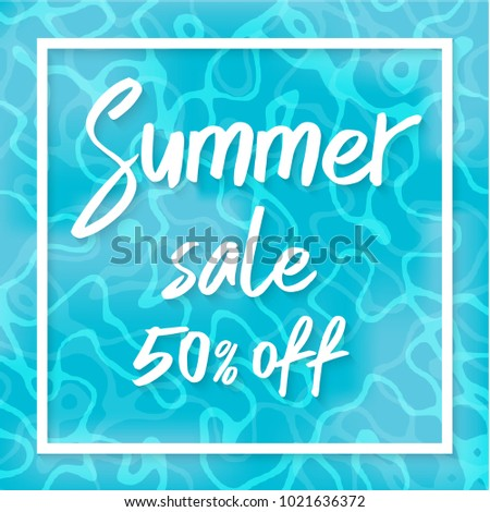 Summer sale vector illustration, Top view of summer blue water EPS10.