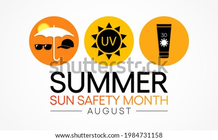 summer sun safety month is