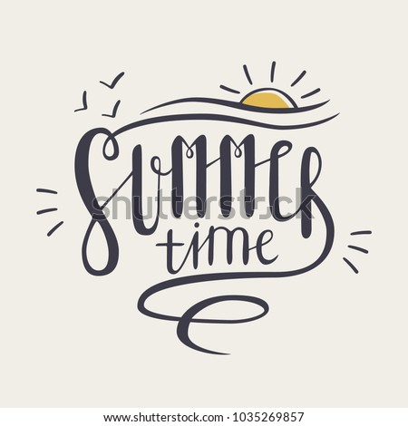 Summer time inscription or lettering written with creative cursive font and decorated with hand drawn setting sun isolated on white background. Vector illustration for t-shirt or sweatshirt print.