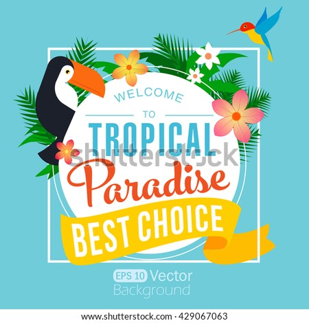 Summer Time Typographical Background With Tropical Plants And Flowers