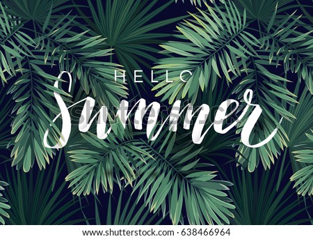 Summer tropical vector calligraphy design with exotic dark green palm leaves on the background.