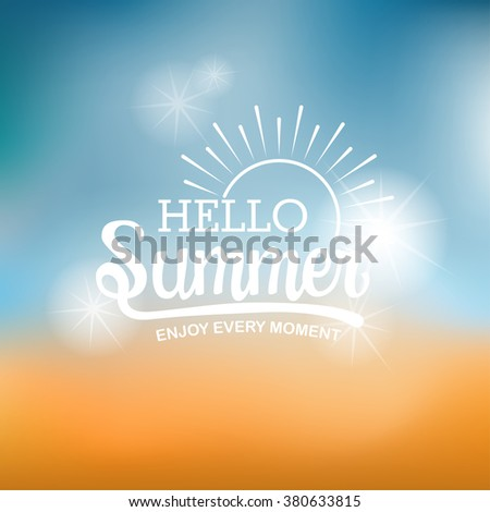 summer typography on sun and beach blur background. All for holidays and vacation. vector illustration