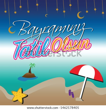 Summer vacation vector banner colorful beach, fly elements. Direction for vacations way and muslims holiday celebration.  Bayramınız tatil olsun means your your holiday turns into a summer vacation