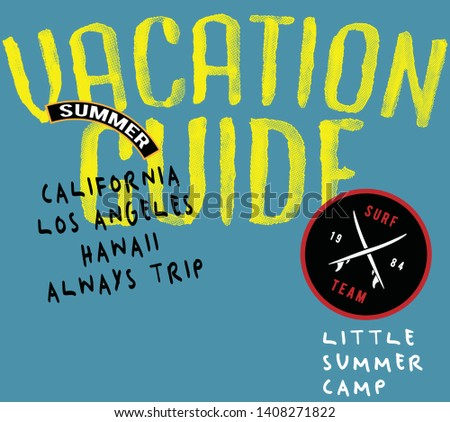 summer vacation vector illustrations with 'vacation guide' slogan. for t-shirt print and other uses.  #1408271822