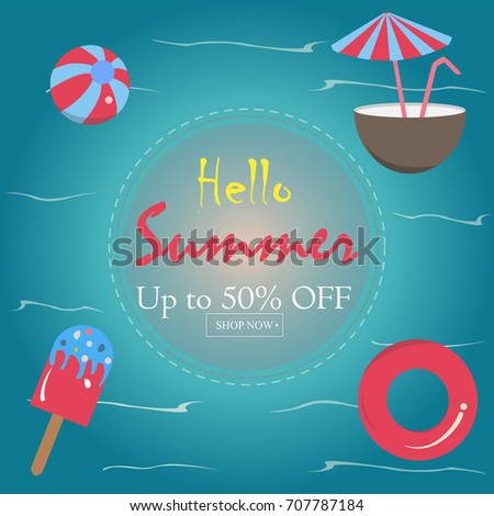 Summer Vector Illustration. Up to 50% Off. Summer sale banner vector illustration, Pool toys, red rubber ring, ice cream, coconut drink with umbrella, watermelon and ball floating in the sea. - Shutterstock ID 707787184