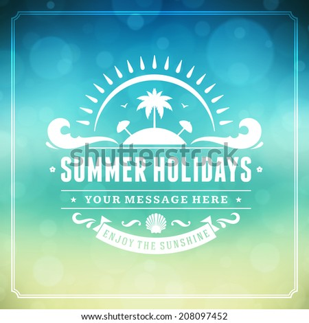 Summer vector typography. Summer holidays message for your design vector background.