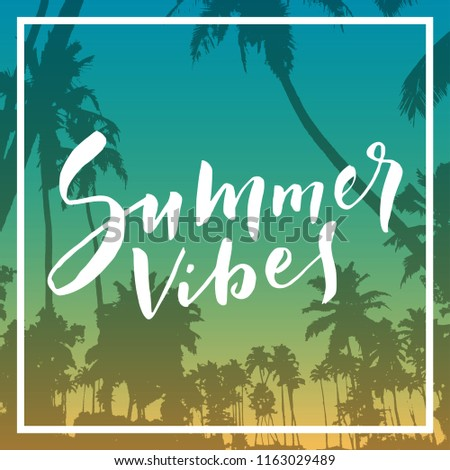 summer vibes calligraphic