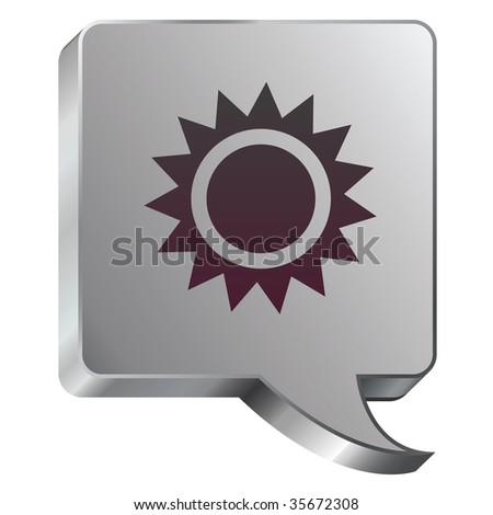 Sun or light icon on stainless steel modern industrial voice bubble icon suitable for use as a website accent, on promotional materials, or in advertisements.