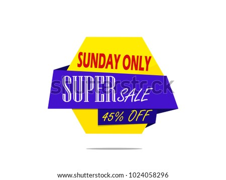Sunday only super sale,45% off