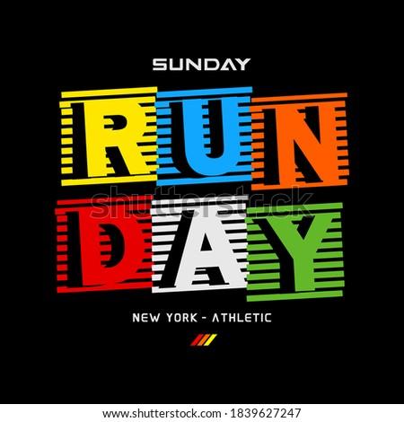 sunday run day typography  tee