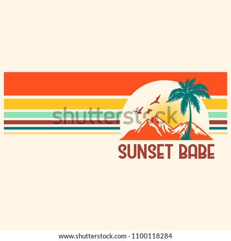 Sunset Babe Slogan with Stripes in Retro Feel for Tshirt Graphic Vector Print
