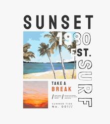 sunset slogan on beach sunset background illustration