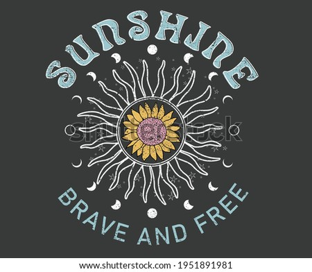 Sunshine brave and free sunflower and sun vector artwork for apparel and others.