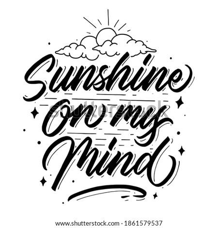 sunshine on my mind hand drawn