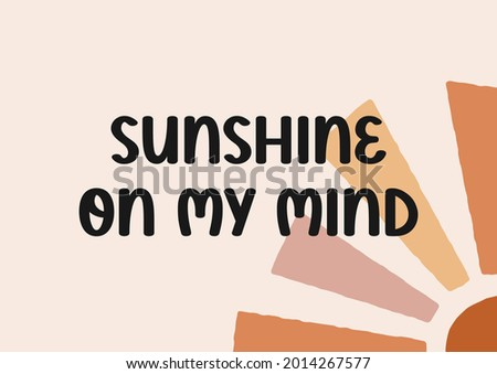 sunshine on my mind vector hand