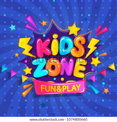 Super Banner for kids zone in cartoon style with sunburst background. Place for fun and play. Poster for children's playroom decoration. Vector illustration. - Shutterstock ID 1074800660