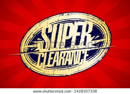 Super clearance, sale rubber stamp imprint vector banner