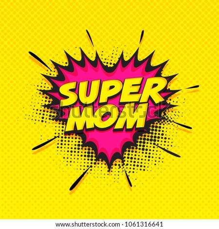 super mom text on pink and