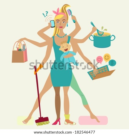 Super mother with newborn baby - cleaning, shopping, talking by phone, cooking, working, combing hair, making sport and doing pedicure at the same time. Multi super wife, beautiful lady, VECTOR